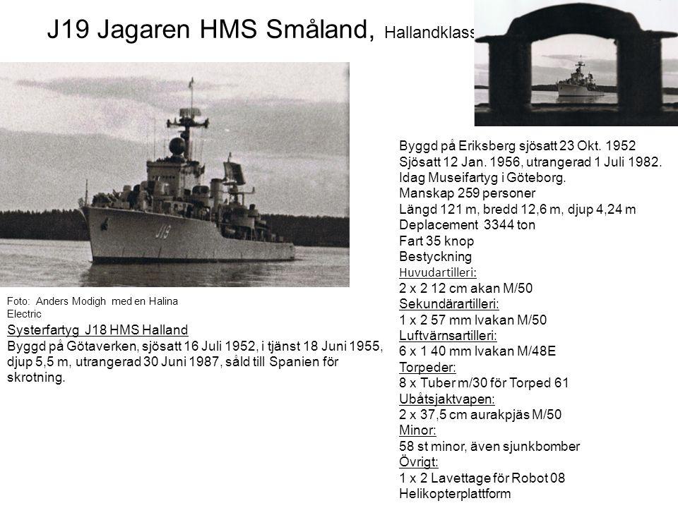 J19 Jagaren HMS Småland, Hallandklassen