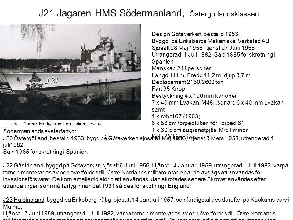 J21 Jagaren HMS Södermanland, Östergötlandsklassen