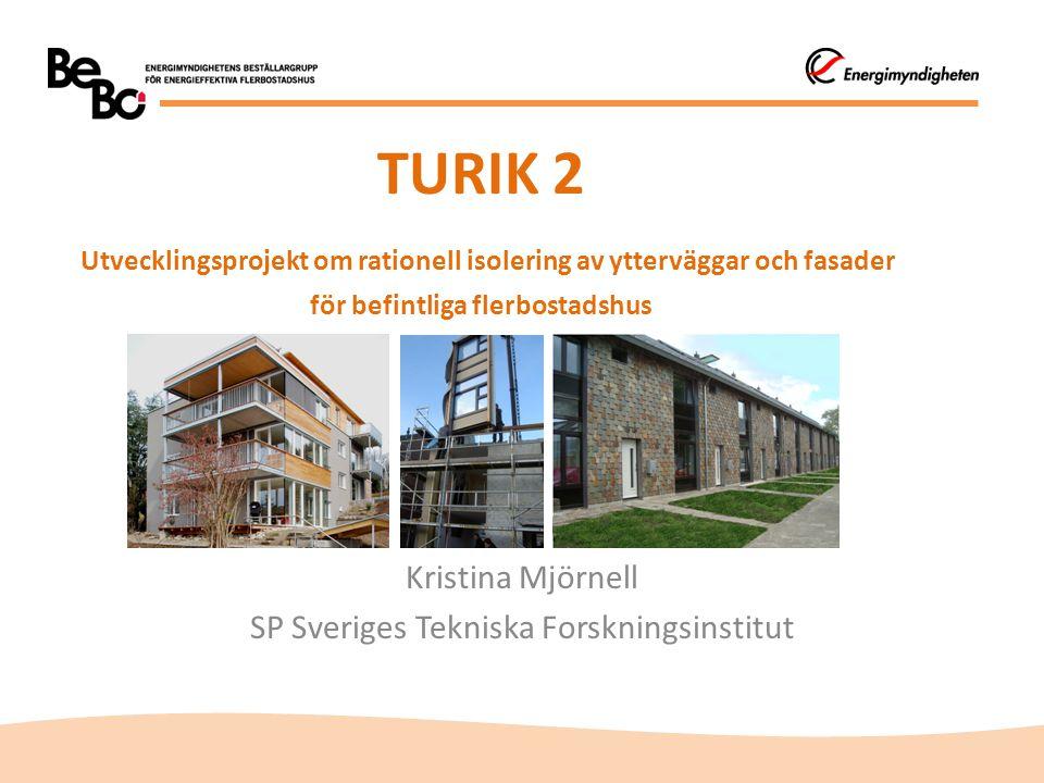 Kristina Mjörnell SP Sveriges Tekniska Forskningsinstitut
