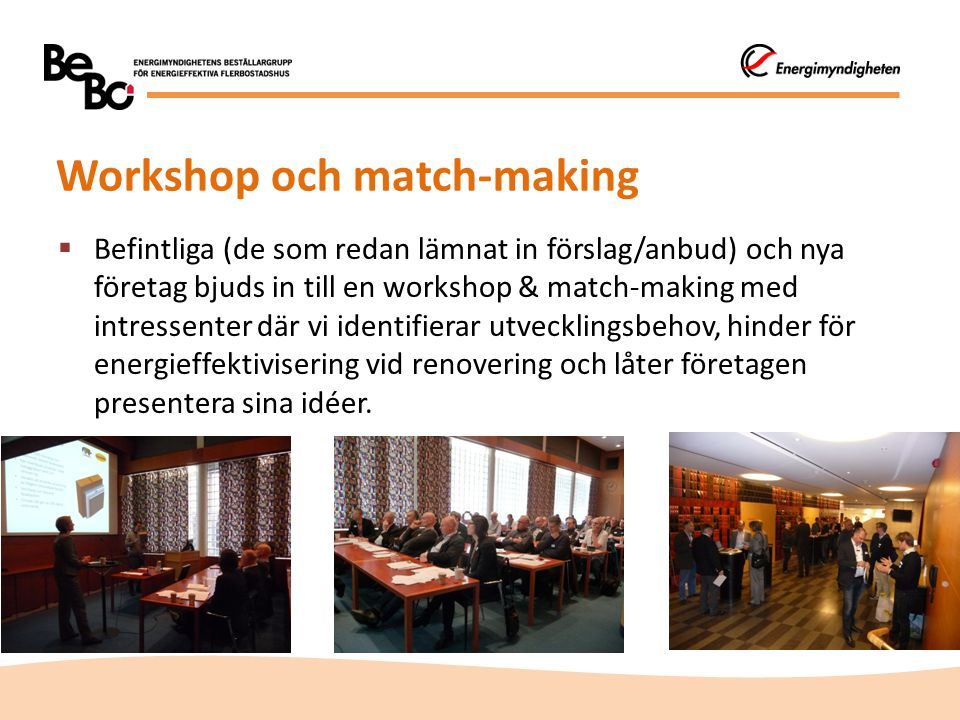 Workshop och match-making