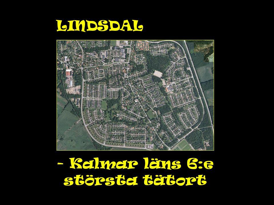 - Kalmar läns 6:e största tätort