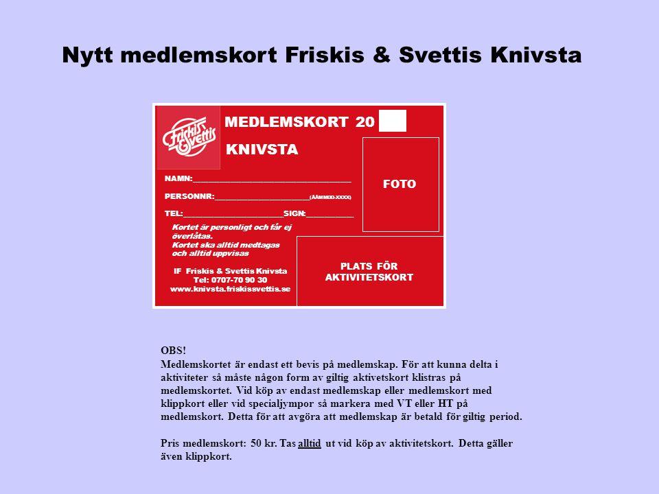 Nytt medlemskort Friskis & Svettis Knivsta