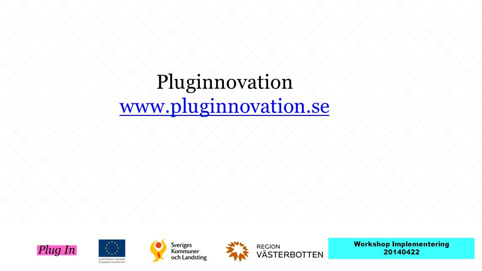 Pluginnovation www.pluginnovation.se