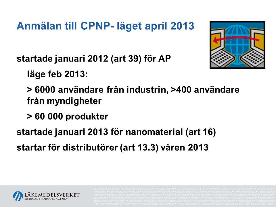 Anmälan till CPNP- läget april 2013