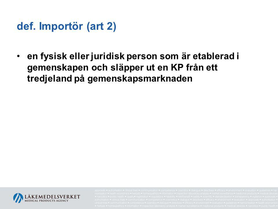 def. Importör (art 2)