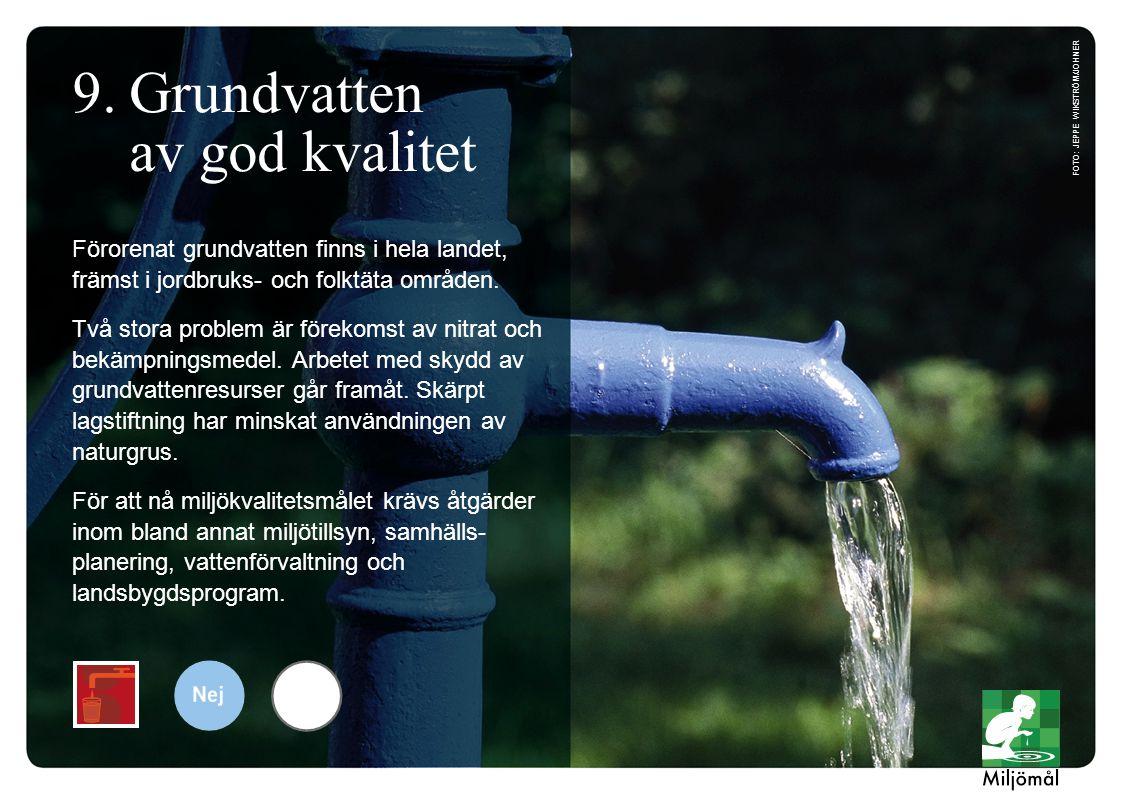 9. Grundvatten av god kvalitet