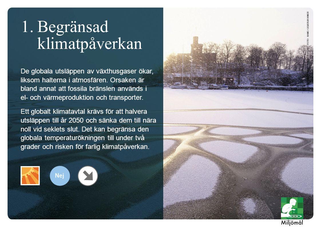 1. Begränsad klimatpåverkan