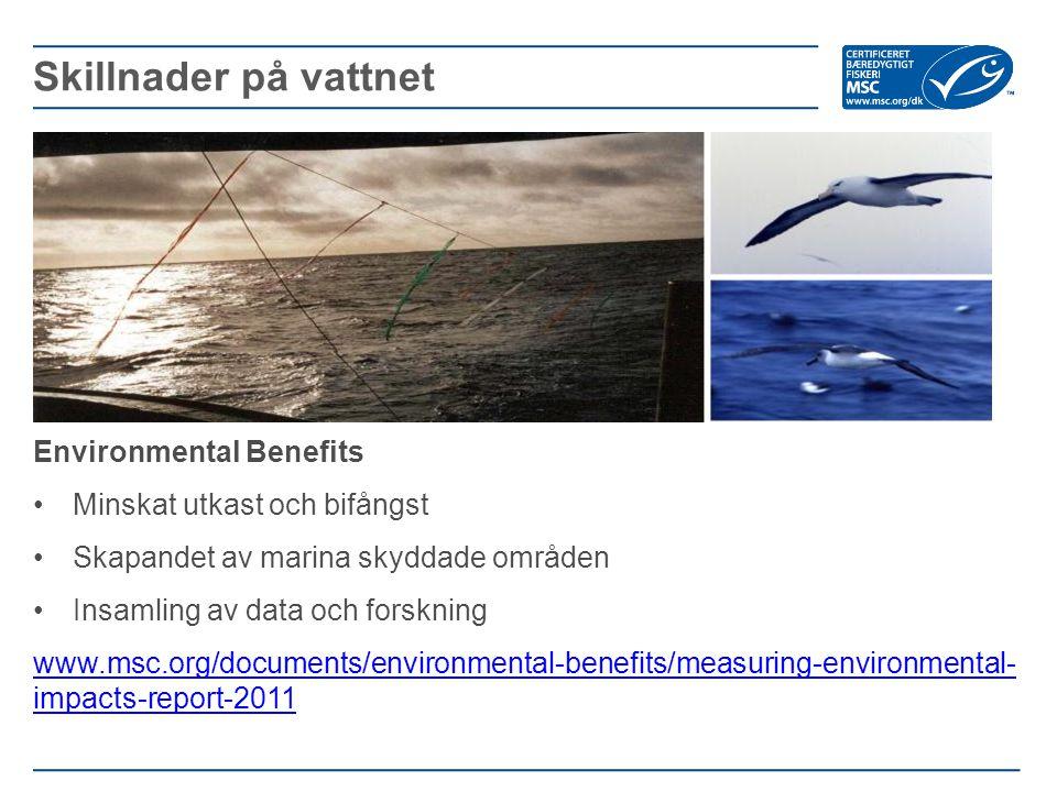 Skillnader på vattnet Environmental Benefits