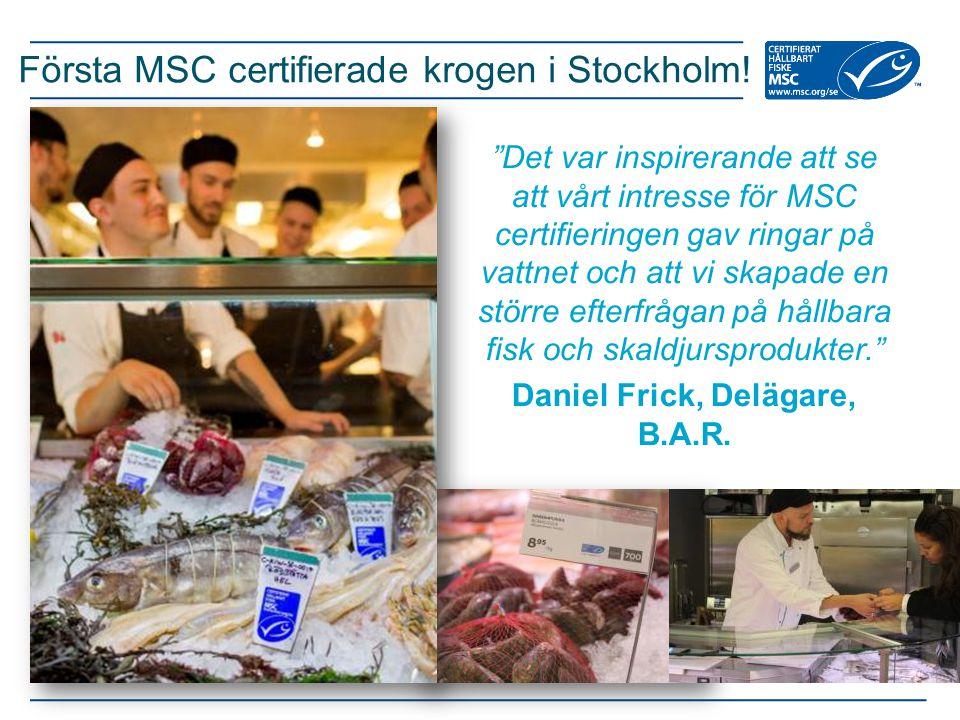 Första MSC certifierade krogen i Stockholm!