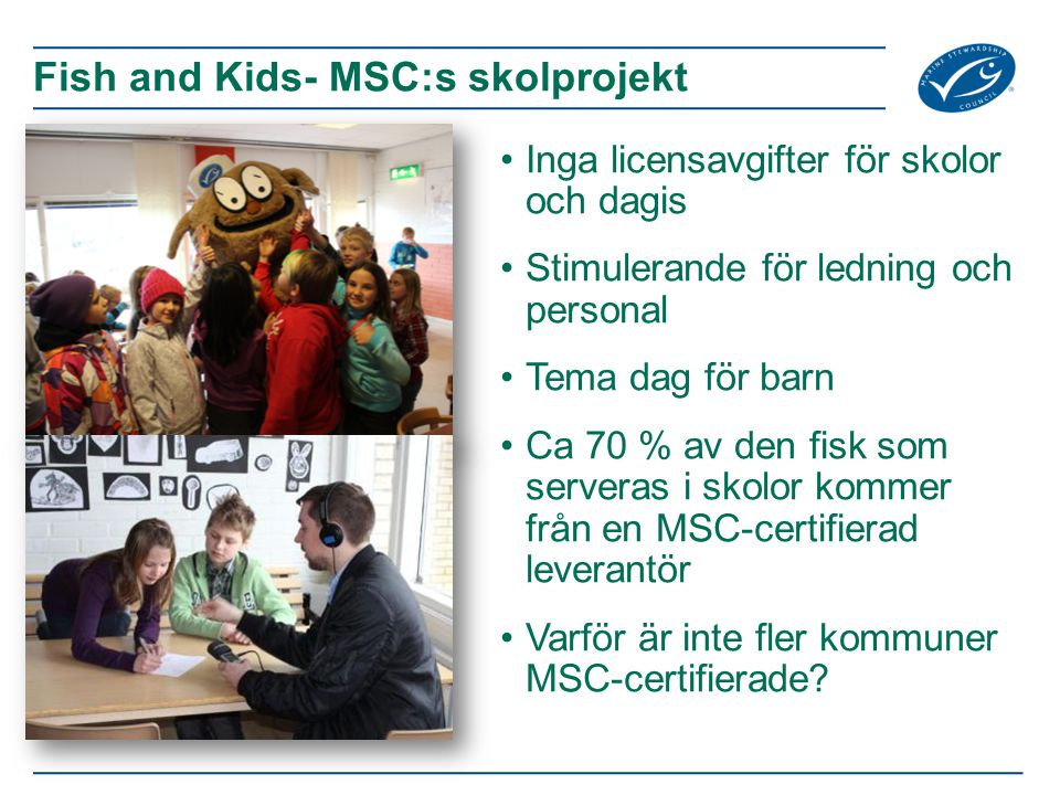 Fish and Kids- MSC:s skolprojekt