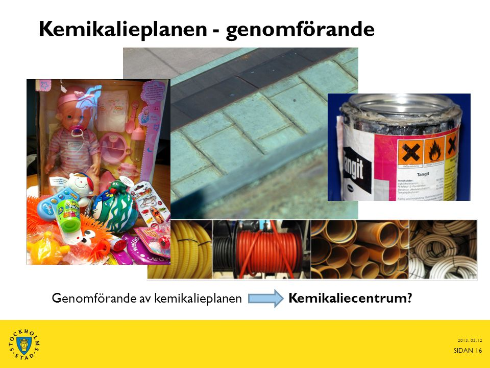 Kemikalieplanen - genomförande
