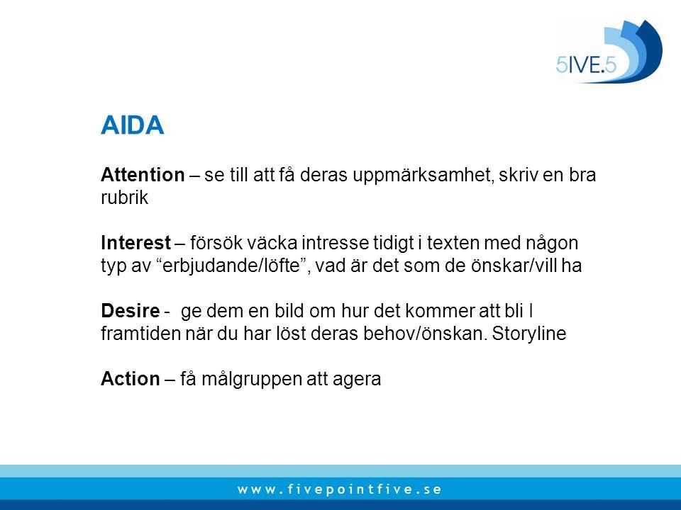 AIDA Attention – se till att få deras uppmärksamhet, skriv en bra rubrik.