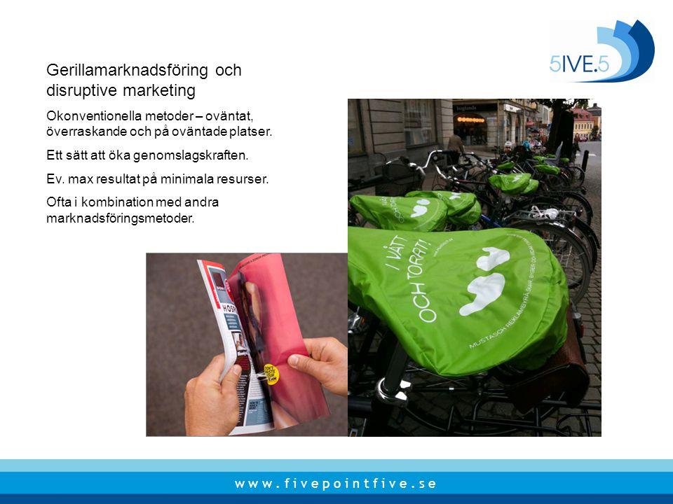 Gerillamarknadsföring och disruptive marketing