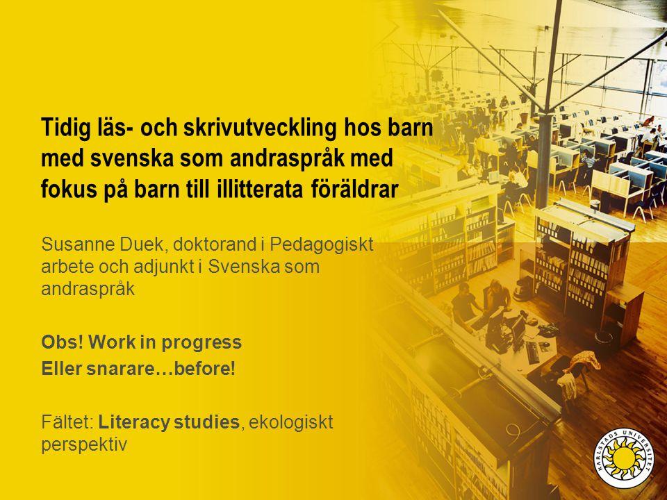 Tidig läs- och skrivutveckling hos barn med svenska som andraspråk med fokus på barn till illitterata föräldrar