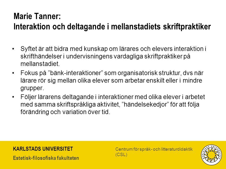 Marie Tanner: Interaktion och deltagande i mellanstadiets skriftpraktiker