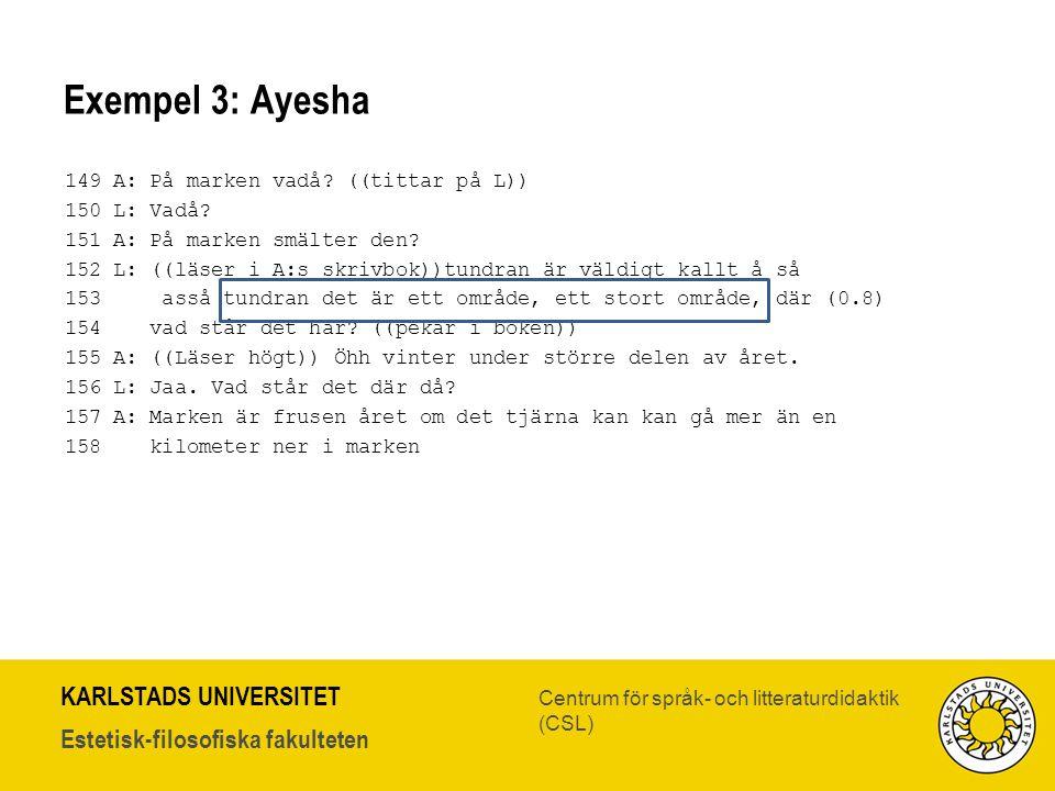 Exempel 3: Ayesha