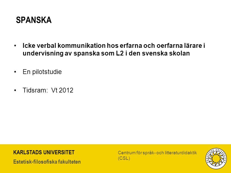 SPANSKA Icke verbal kommunikation hos erfarna och oerfarna lärare i undervisning av spanska som L2 i den svenska skolan.