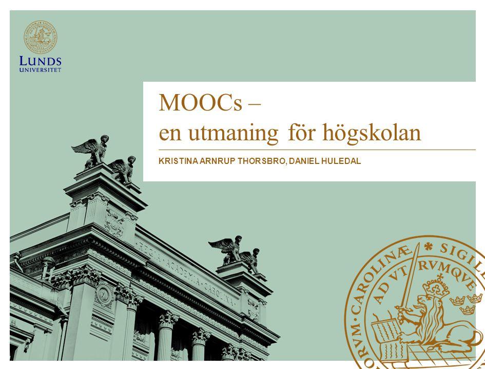 MOOCs – en utmaning för högskolan