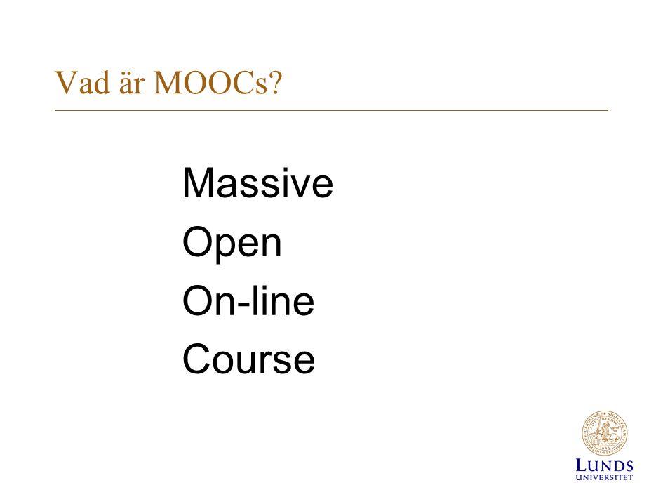 Vad är MOOCs Massive Open On-line Course