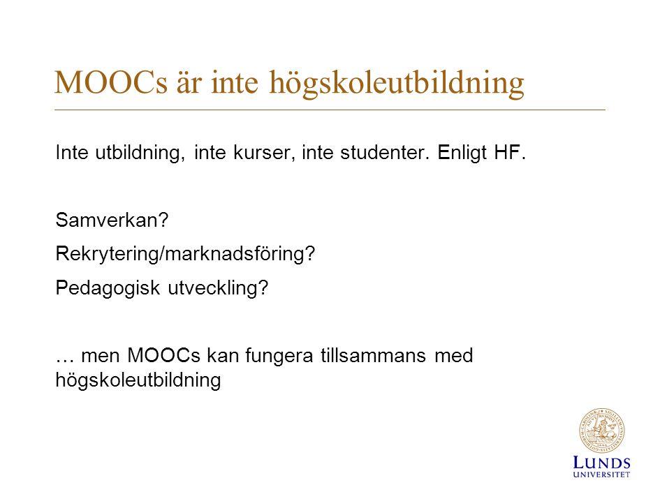MOOCs är inte högskoleutbildning