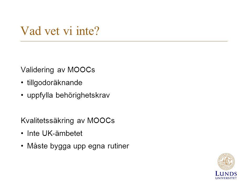 Vad vet vi inte Validering av MOOCs tillgodoräknande
