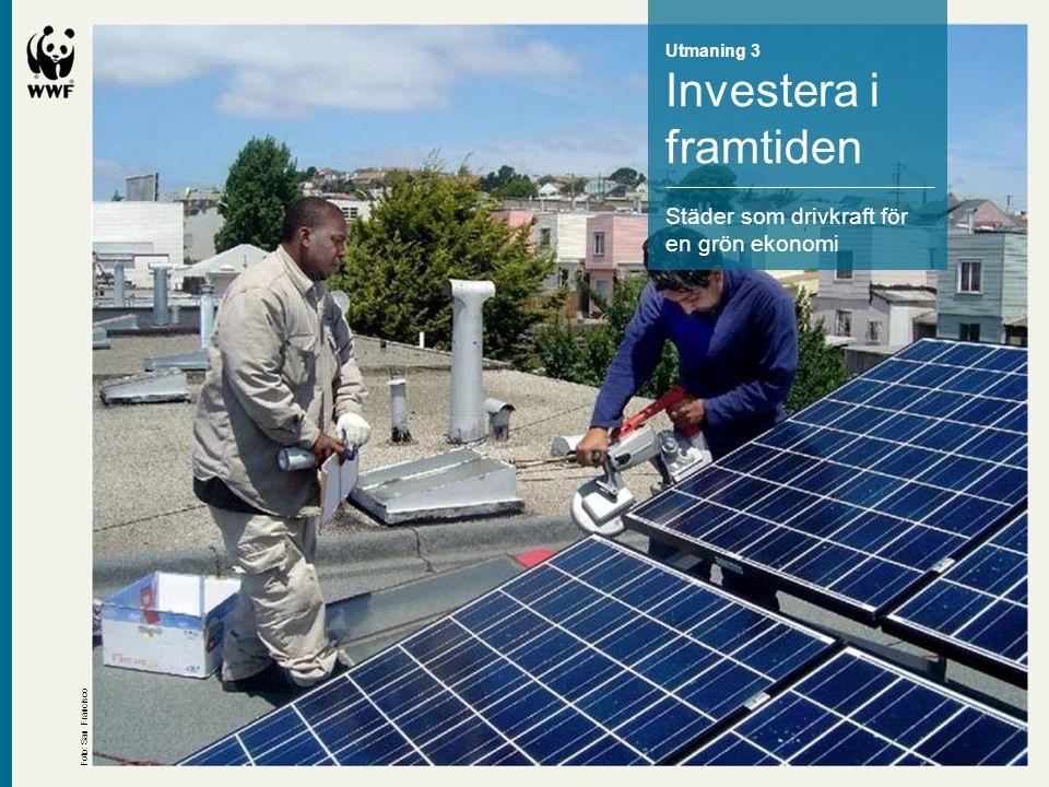 Investera i framtiden Städer som drivkraft för en grön ekonomi
