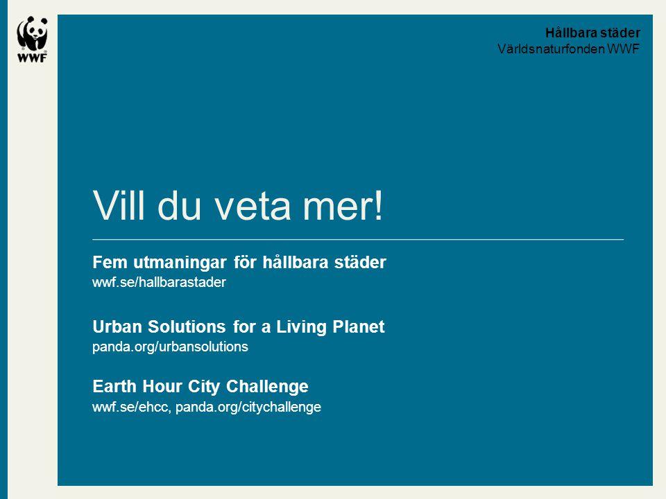 Hållbara städer Världsnaturfonden WWF