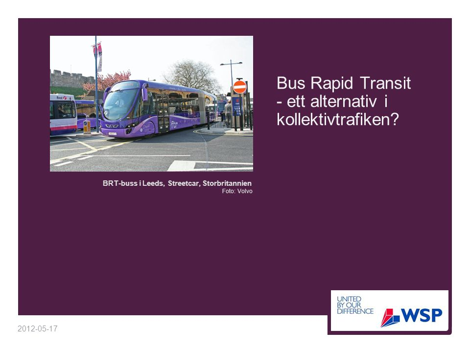 Bus Rapid Transit - ett alternativ i kollektivtrafiken
