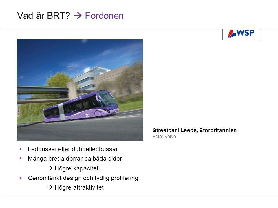 Vad är BRT  Fordonen Ledbussar eller dubbelledbussar