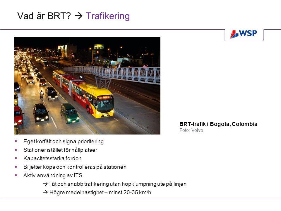 Vad är BRT  Trafikering