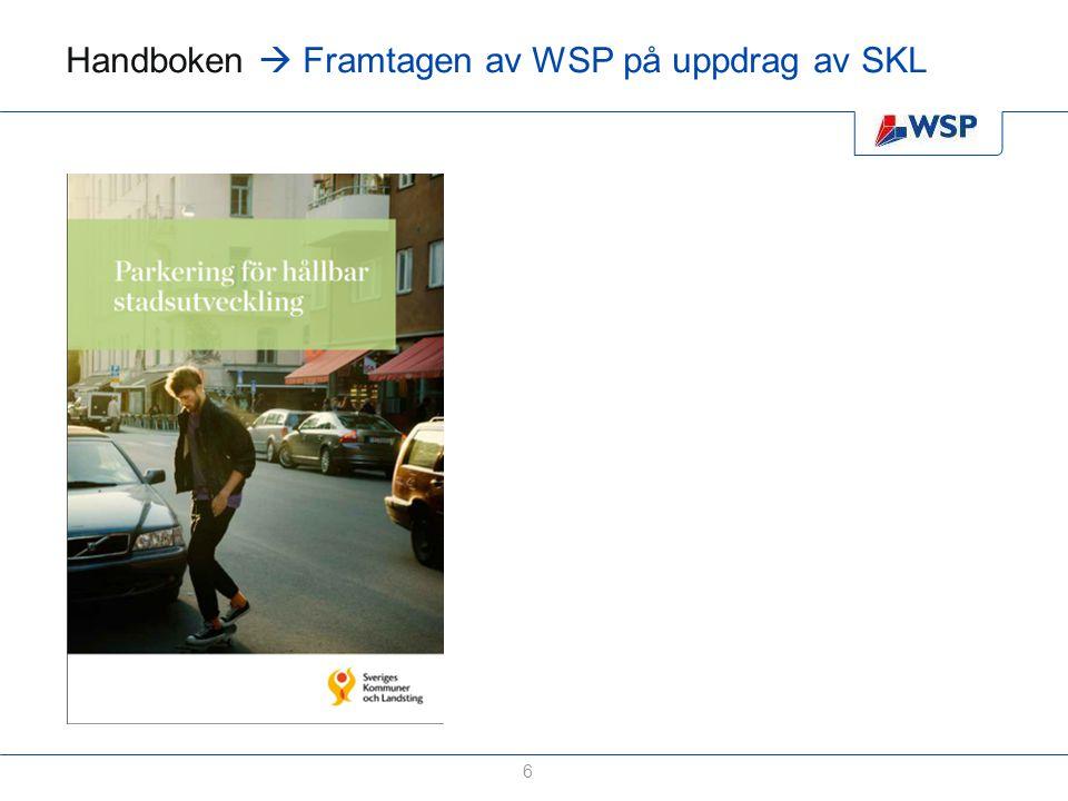 Handboken  Framtagen av WSP på uppdrag av SKL