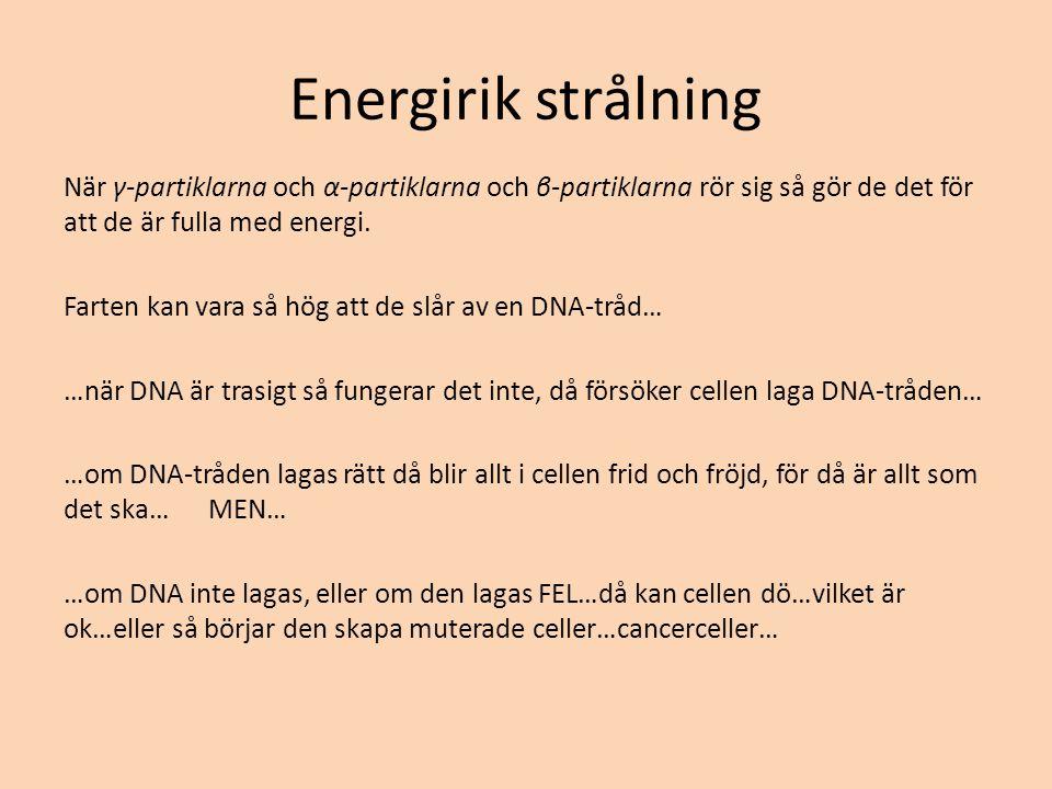 Energirik strålning