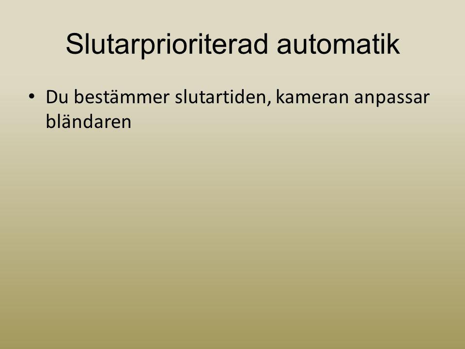 Slutarprioriterad automatik