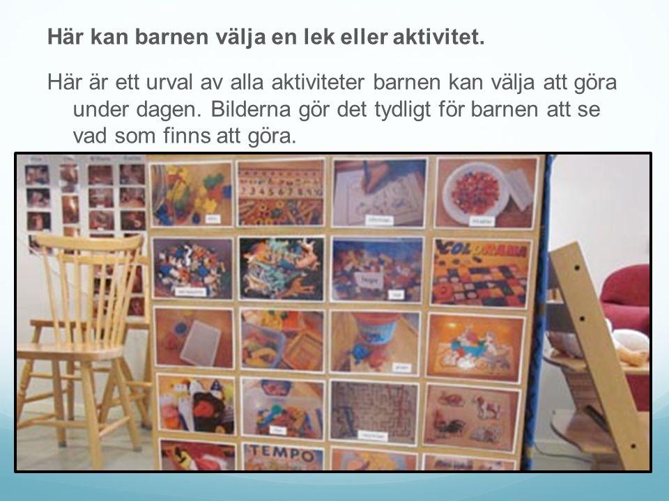 Här kan barnen välja en lek eller aktivitet.