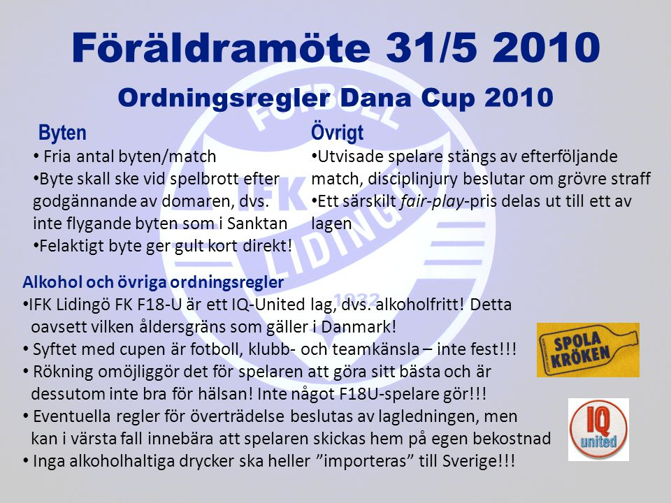 Ordningsregler Dana Cup 2010