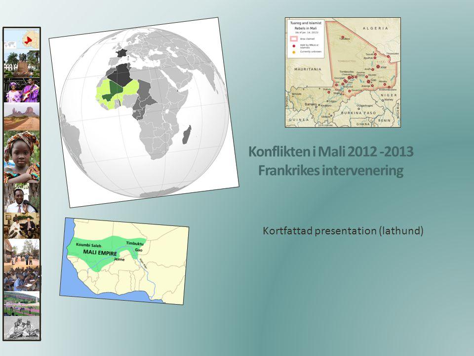 Konflikten i Mali 2012 -2013 Frankrikes intervenering