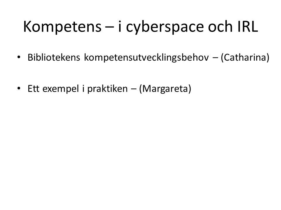 Kompetens – i cyberspace och IRL