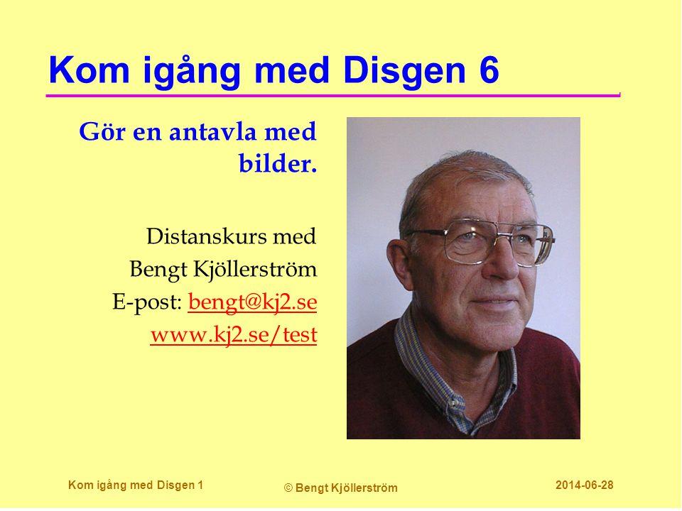 Kom igång med Disgen 6 Gör en antavla med bilder. Distanskurs med