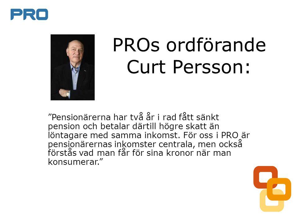 PROs ordförande Curt Persson:
