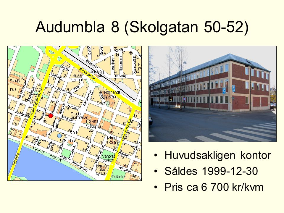 Audumbla 8 (Skolgatan 50-52)