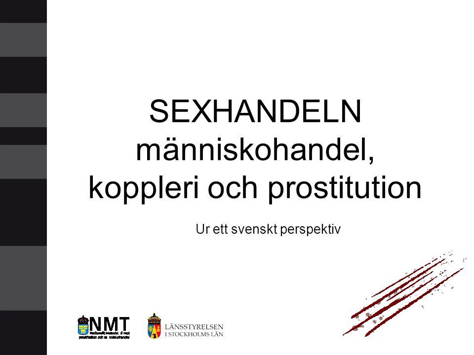 SEXHANDELN människohandel, koppleri och prostitution