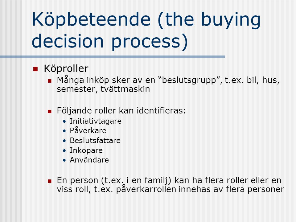 Köpbeteende (the buying decision process)