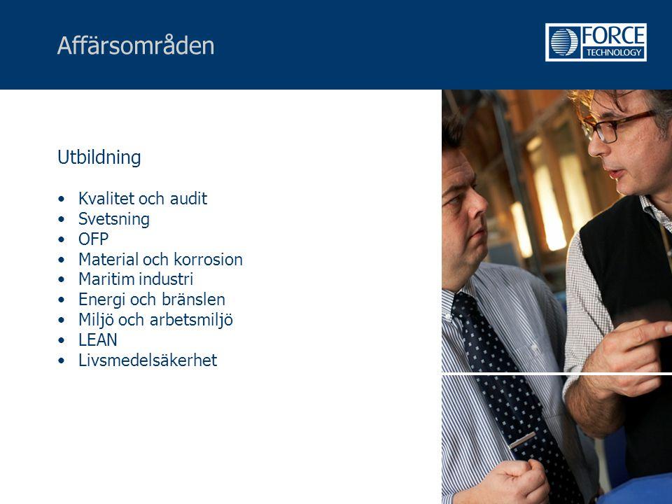 Affärsområden Utbildning Kvalitet och audit Svetsning OFP