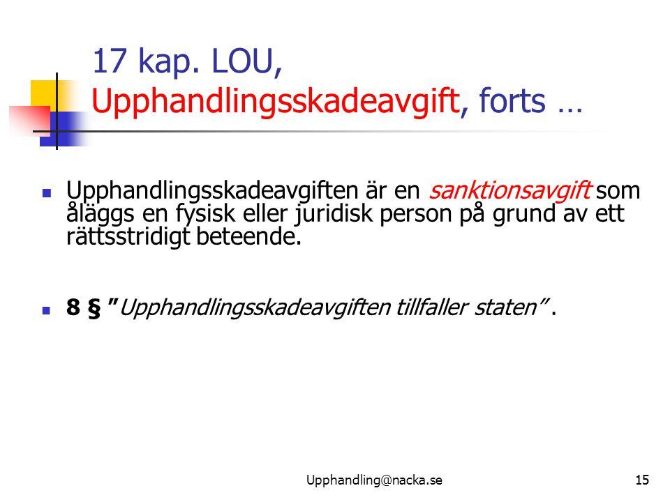 17 kap. LOU, Upphandlingsskadeavgift, forts …