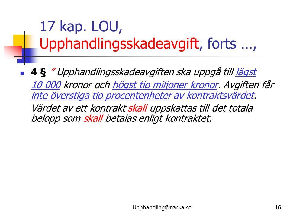 17 kap. LOU, Upphandlingsskadeavgift, forts …,