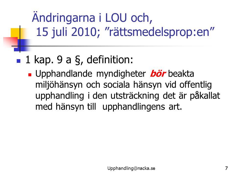 Ändringarna i LOU och, 15 juli 2010; rättsmedelsprop:en