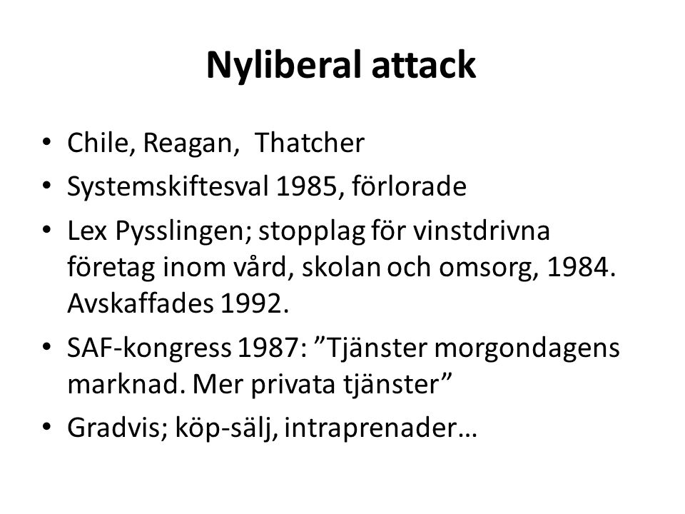 Nyliberal attack Chile, Reagan, Thatcher