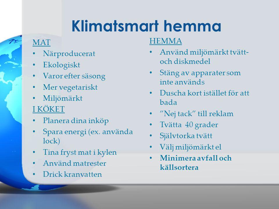 Klimatsmart hemma HEMMA MAT Använd miljömärkt tvätt- och diskmedel