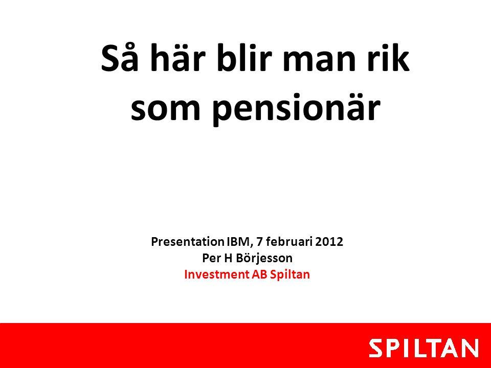 Så här blir man rik som pensionär