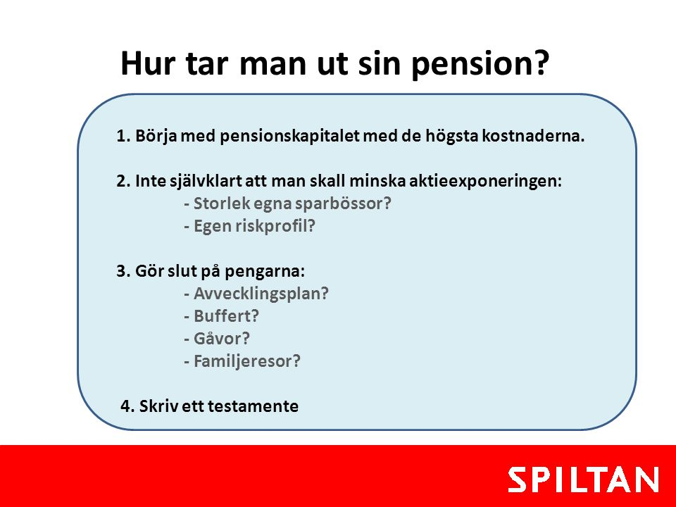 Hur tar man ut sin pension